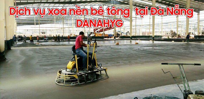Dịch vụ xoa nền bê tông tại Đà Nẵng DANAHYG