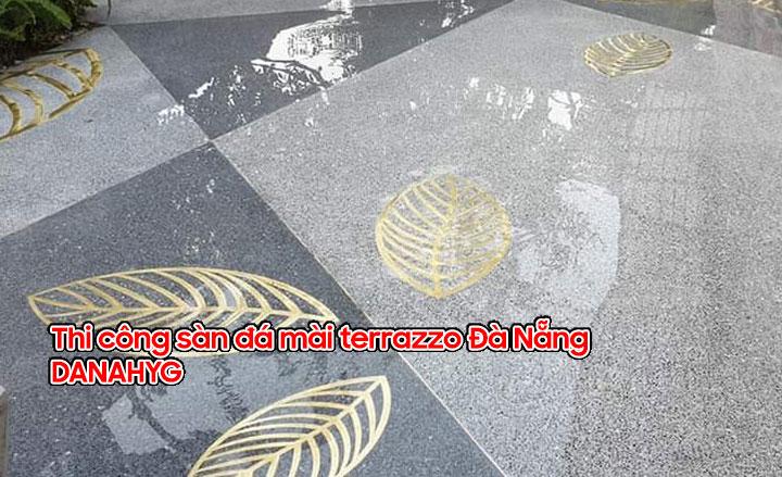 Dịch vụ thi công sàn đá mài terrazzo cao cấp tại Đà Nẵng