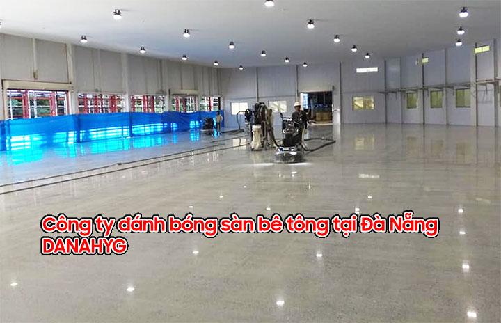 Công ty đánh bóng sàn bê tông tại Đà Nẵng