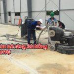 Dịch vu mài sàn bê tông tại Đà Nẵng
