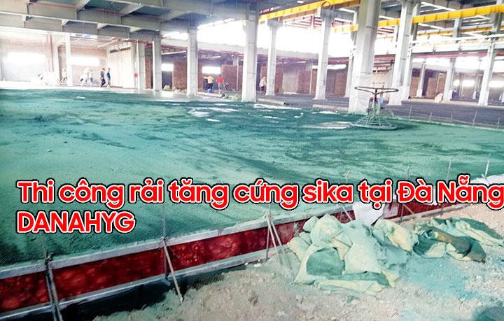 thi công tăng cứng rải sika sàn bê tông tại Đà Nẵng