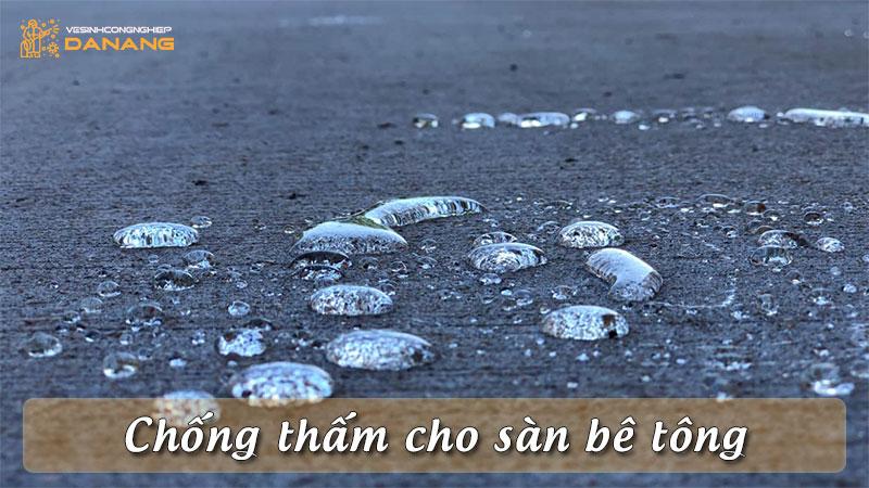 chong-tham-cho-san-be-tong-vesinhcongnghiepdanang