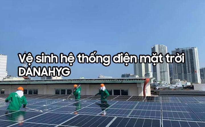 Vệ sinh hệ thống điện mặt trời Đà Nẵng
