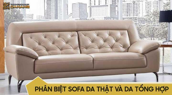 Phân biệt ghế sofa da thật và giả da