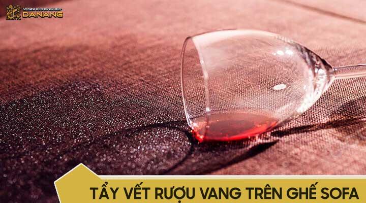 Tẩy vết rượu vang trên ghế sofa